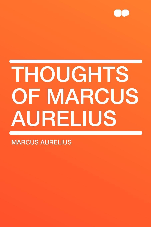 Marcus Aurelius Thoughts of Marcus Aurelius bountyhome зеркало marcus