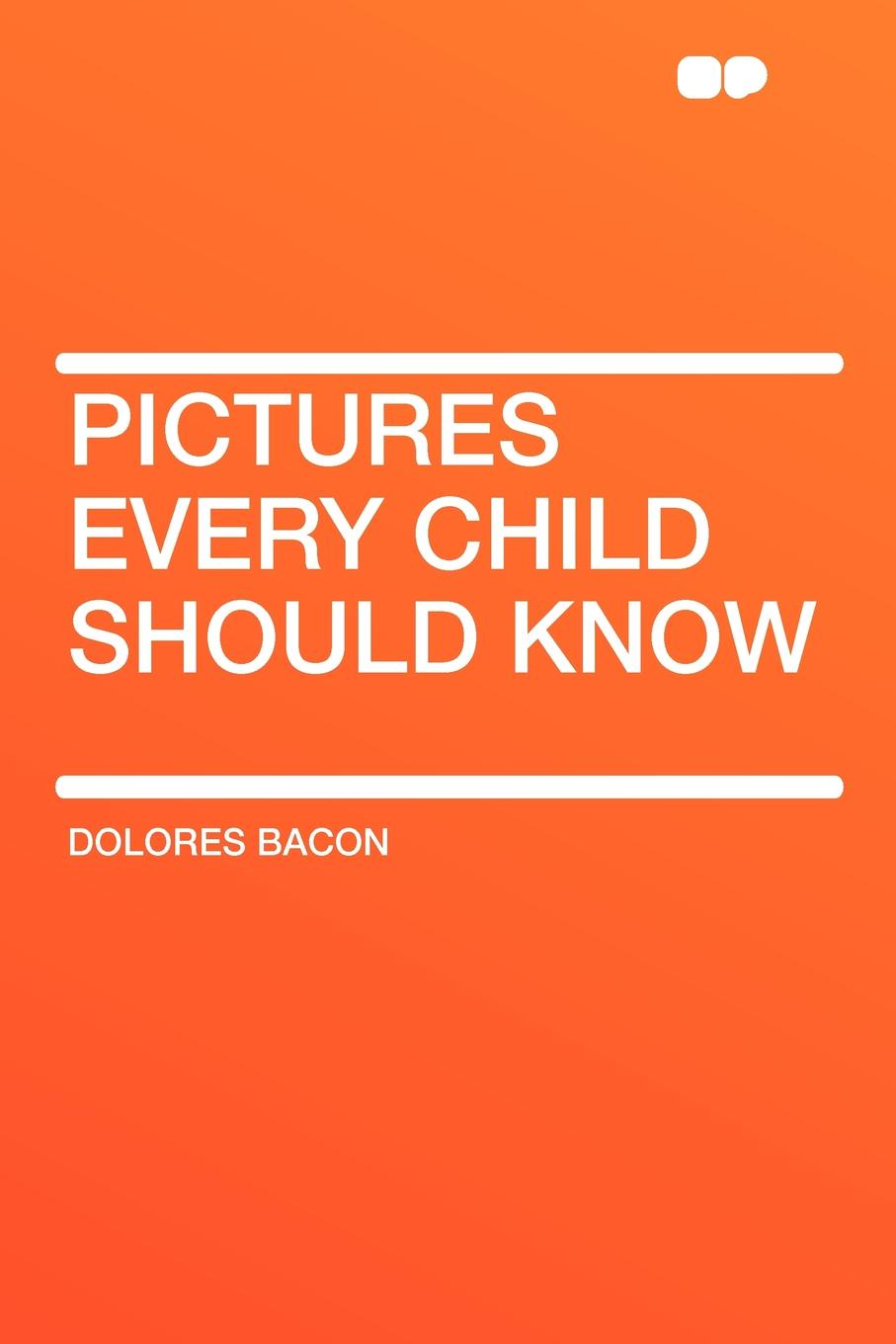 Dolores Bacon Pictures Every Child Should Know mary schell bacon songs that every child should know a selection of the best songs of all nations for young people