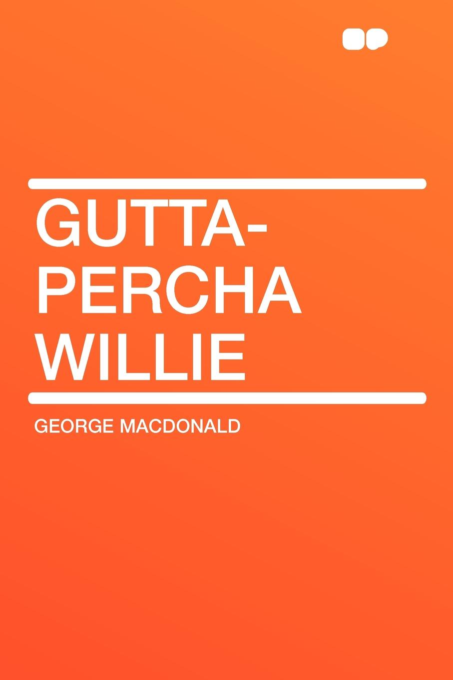 MacDonald George Gutta-Percha Willie цена