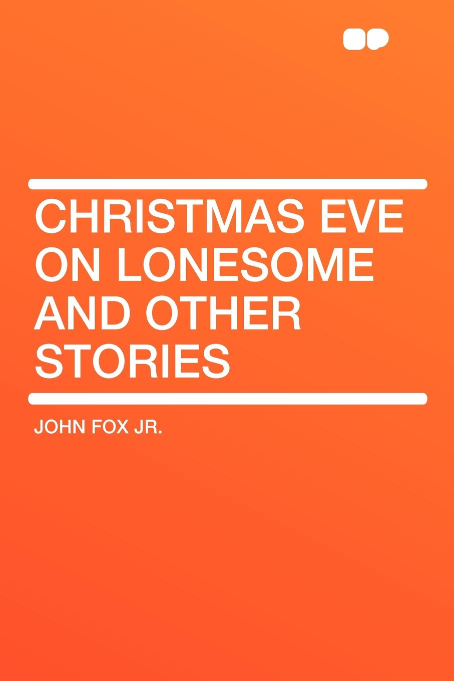 John Fox Jr. Christmas Eve on Lonesome and Other Stories цена и фото