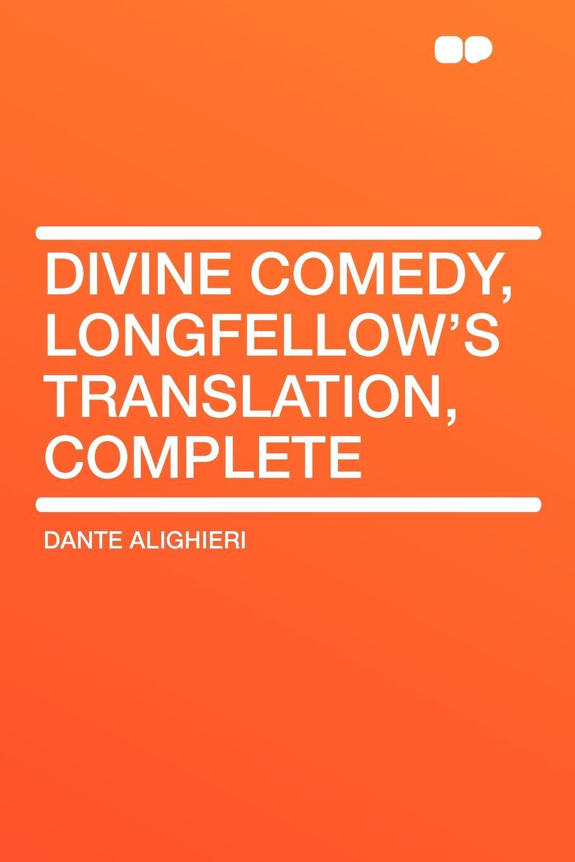 Dante Alighieri Divine Comedy, Longfellow's Translation, Complete dante alighieri the divine comedy 2