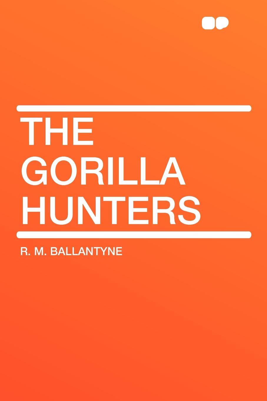 R. M. Ballantyne The Gorilla Hunters kat gordon the hunters