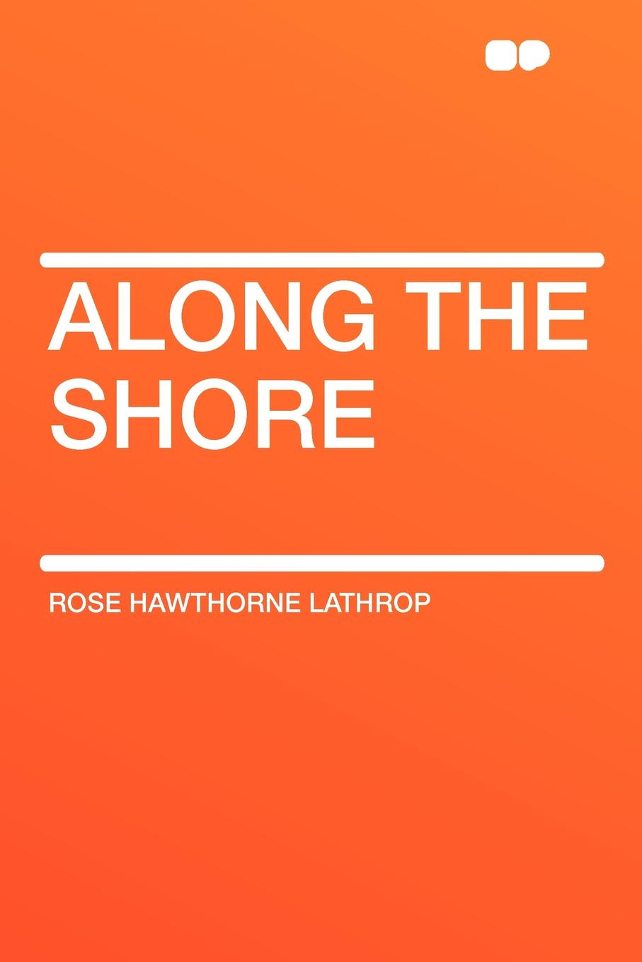 Rose Hawthorne Lathrop Along the Shore футболка up shore
