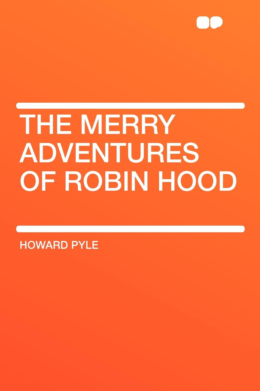Howard Pyle The Merry Adventures of Robin Hood paul creswick robin hood