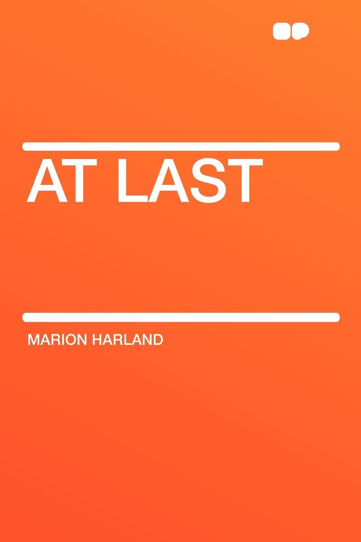 Marion Harland At Last thinner at last