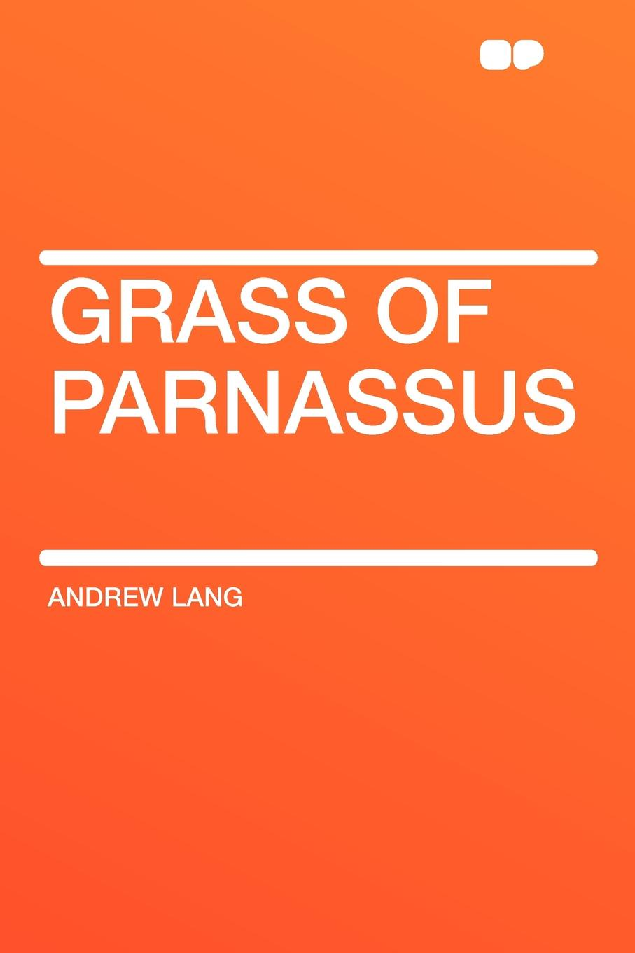 Andrew Lang Grass of Parnassus цена