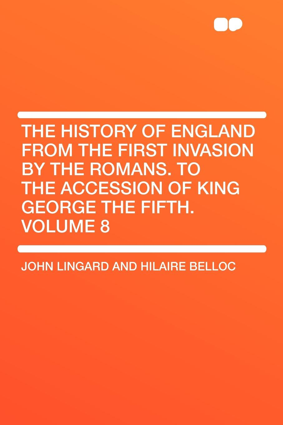 John Lingard The History of England from the First Invasion by the Romans. to the Accession of King George the Fifth. Volume 8 цена в Москве и Питере