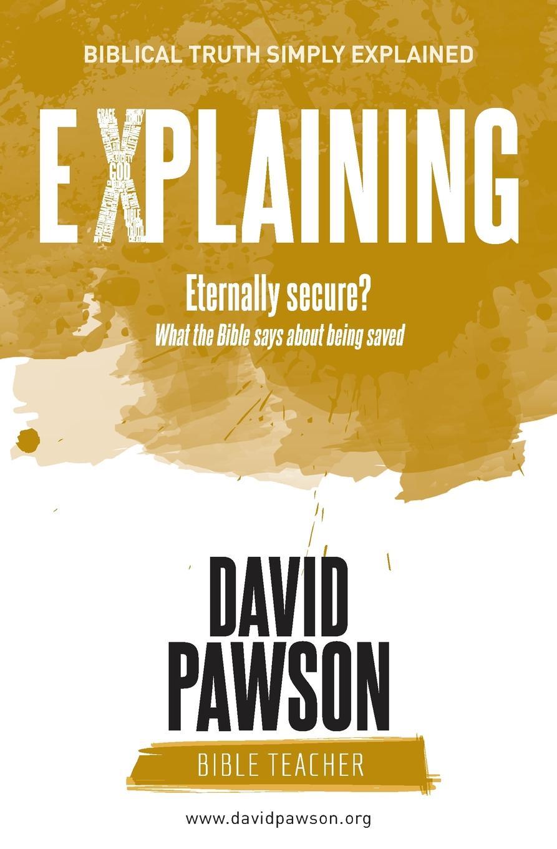 цены на David Pawson EXPLAINING Eternally Secure?. What the Bible says about being saved  в интернет-магазинах