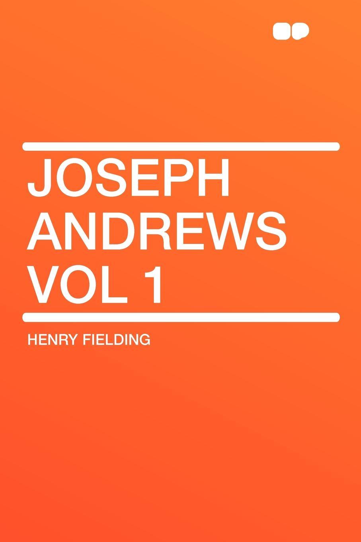Henry Fielding Joseph Andrews Vol 1 fielding henry amelia 1