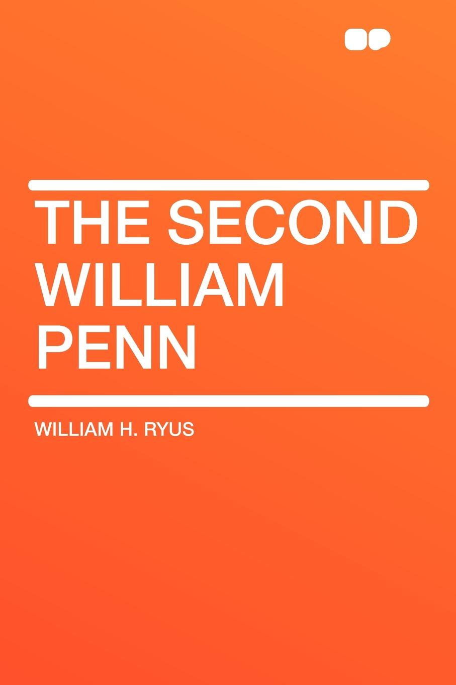 лучшая цена William H. Ryus The Second William Penn