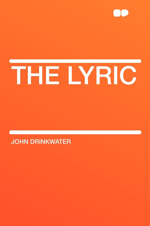 John Drinkwater The Lyric купальник lyric lyric ly006ewfeny6