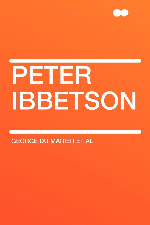 George du Marier et al Peter Ibbetson doug holder ibbetson street 37