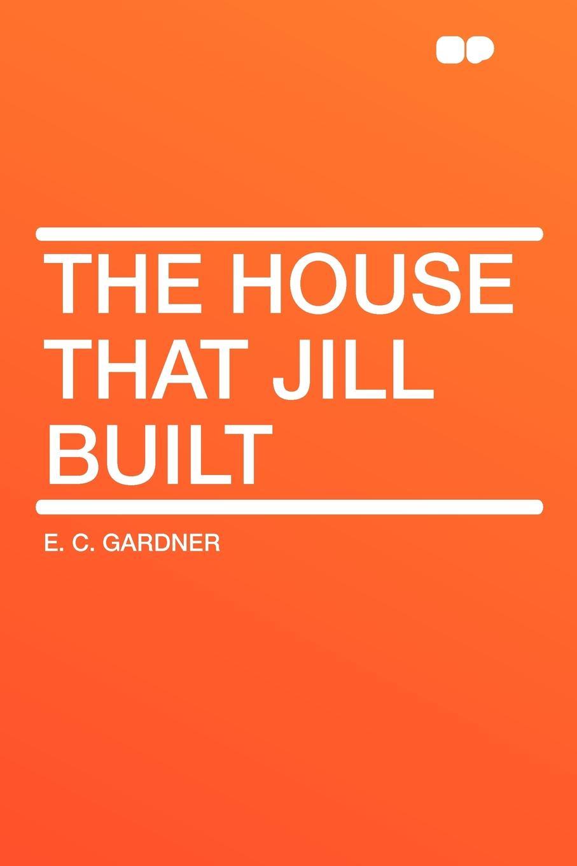 E. C. Gardner The House that Jill Built jill hadfield classroom dynamics