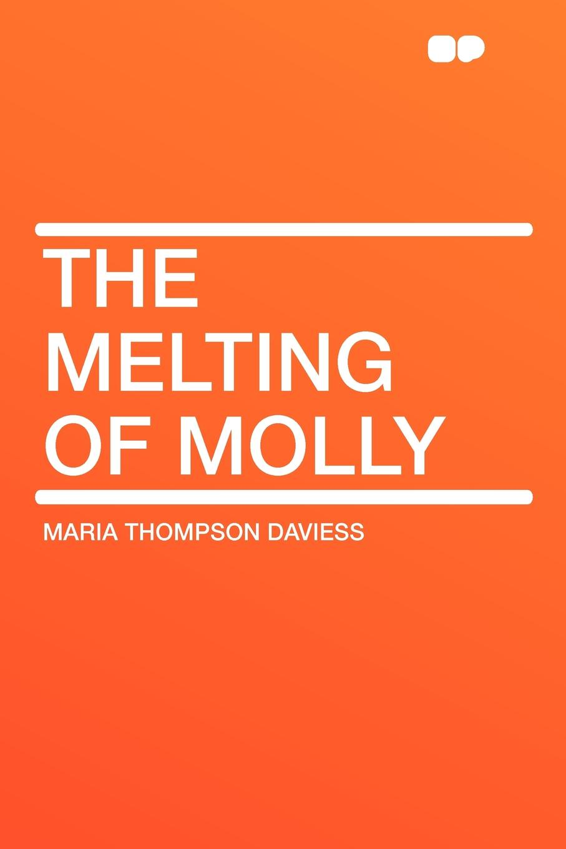 Maria Thompson Daviess The Melting of Molly melting the ice