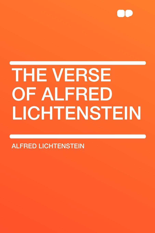 Alfred Lichtenstein The Verse of Alfred Lichtenstein недорго, оригинальная цена