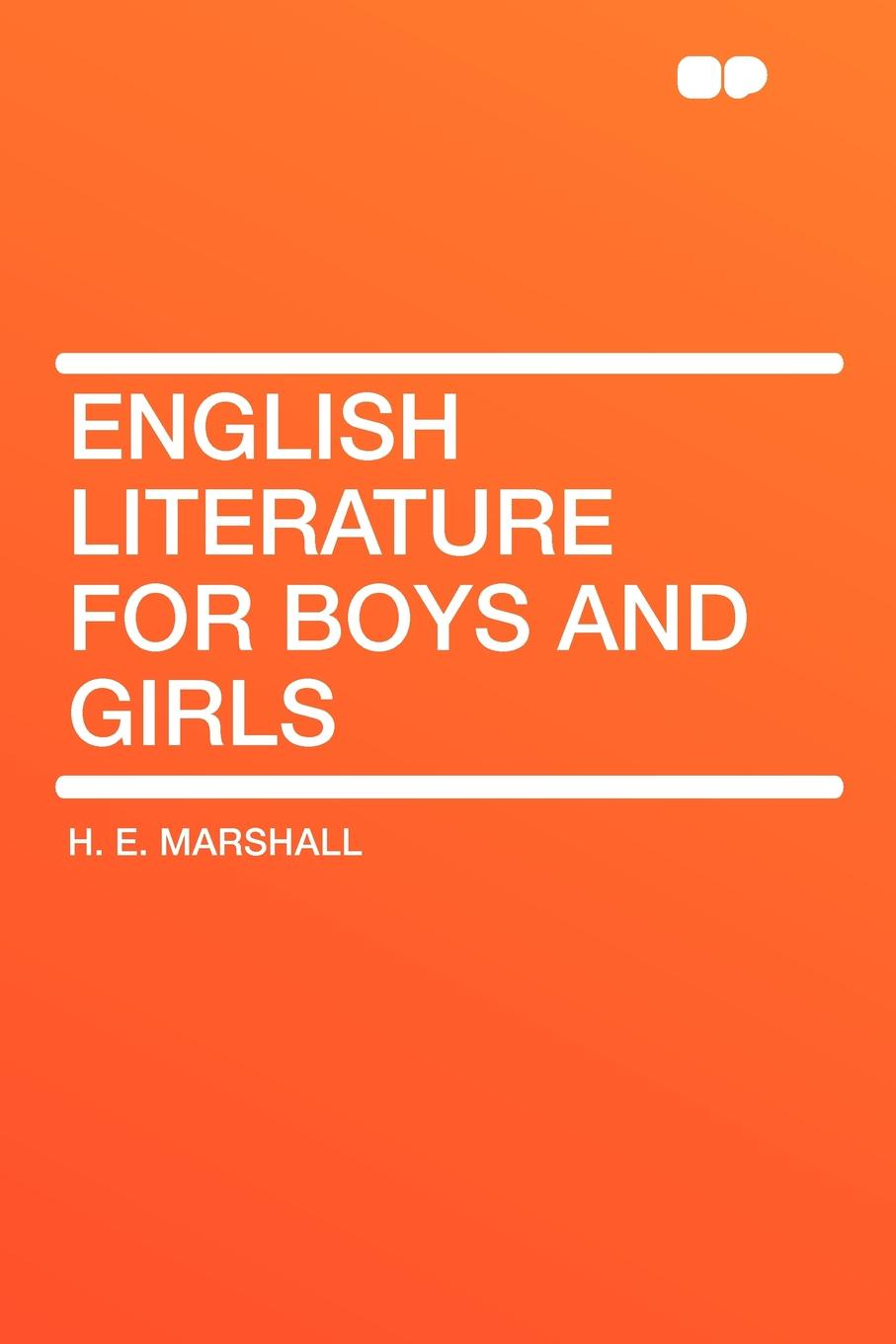 H. E. Marshall English Literature for Boys and Girls unknown gems of poetry for girls and boys