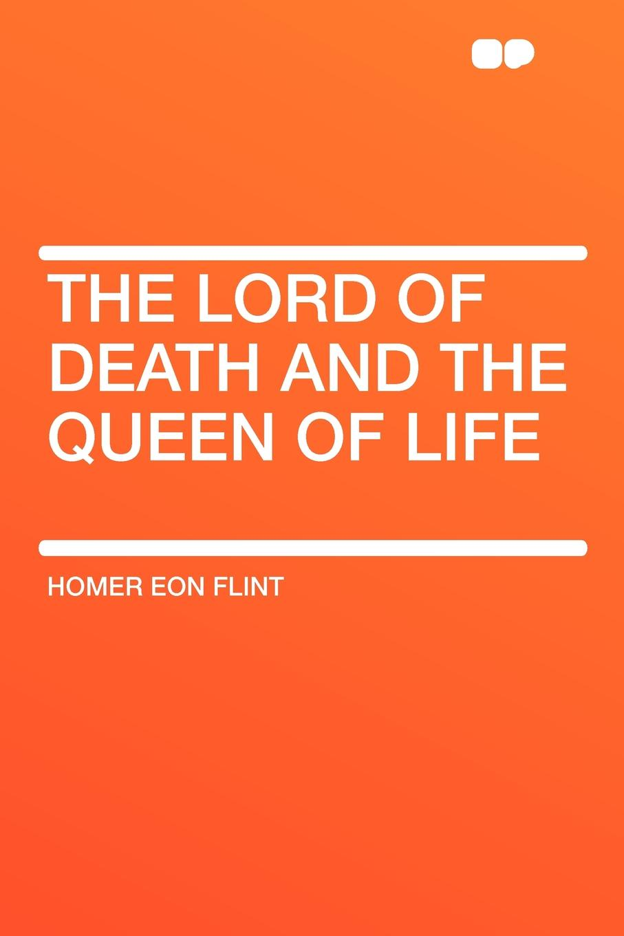 Homer Eon Flint The Lord of Death and the Queen of Life the queen of the night