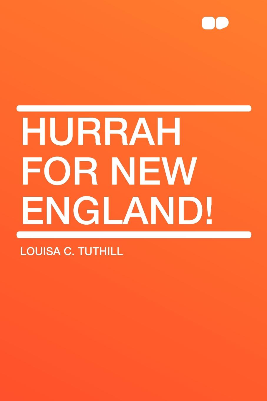 Louisa C. Tuthill Hurrah for New England! insight guides new england