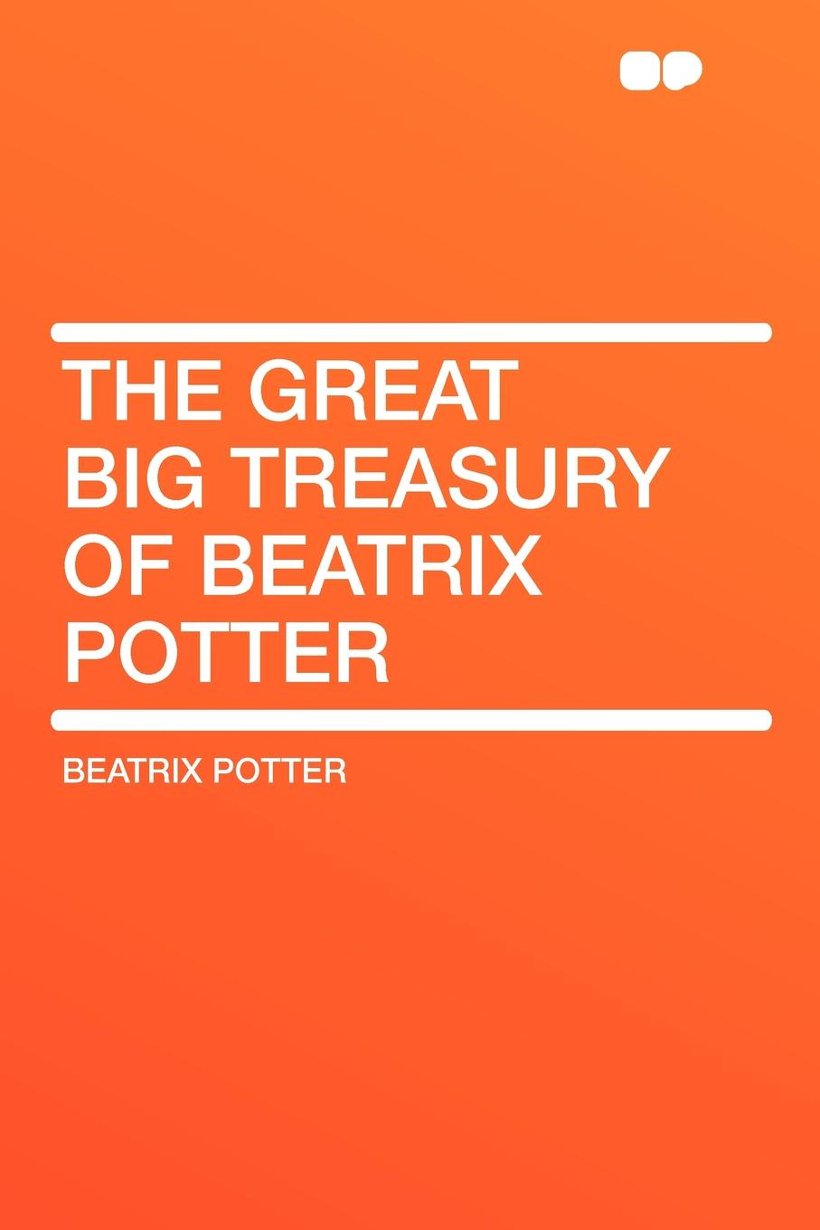 Beatrix Potter The Great Big Treasury of Beatrix Potter potter b the beatrix potter collection volume one