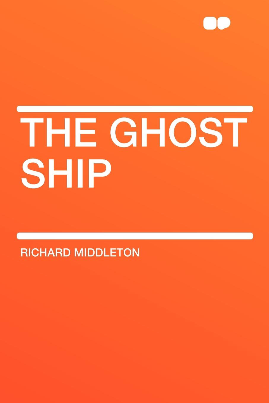 Richard Middleton The Ghost Ship