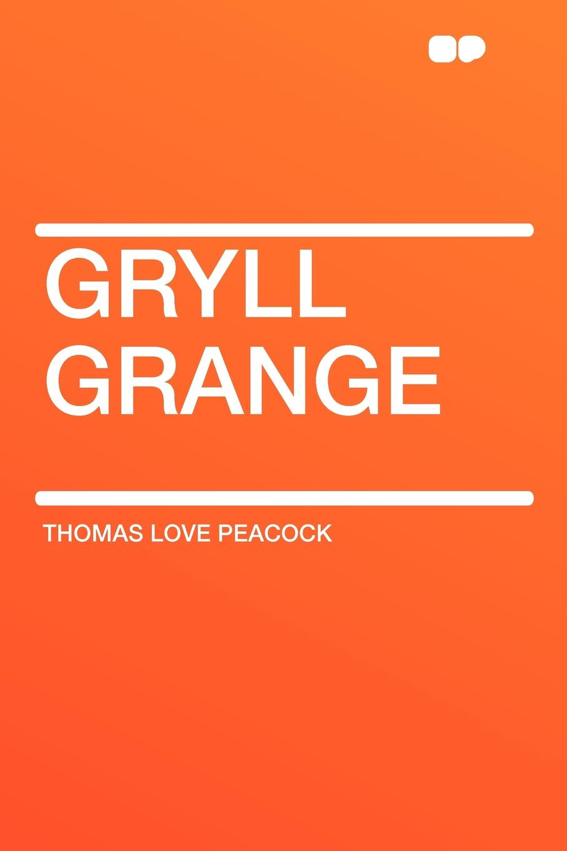 Thomas Love Peacock Gryll Grange f j christopher leatherwork