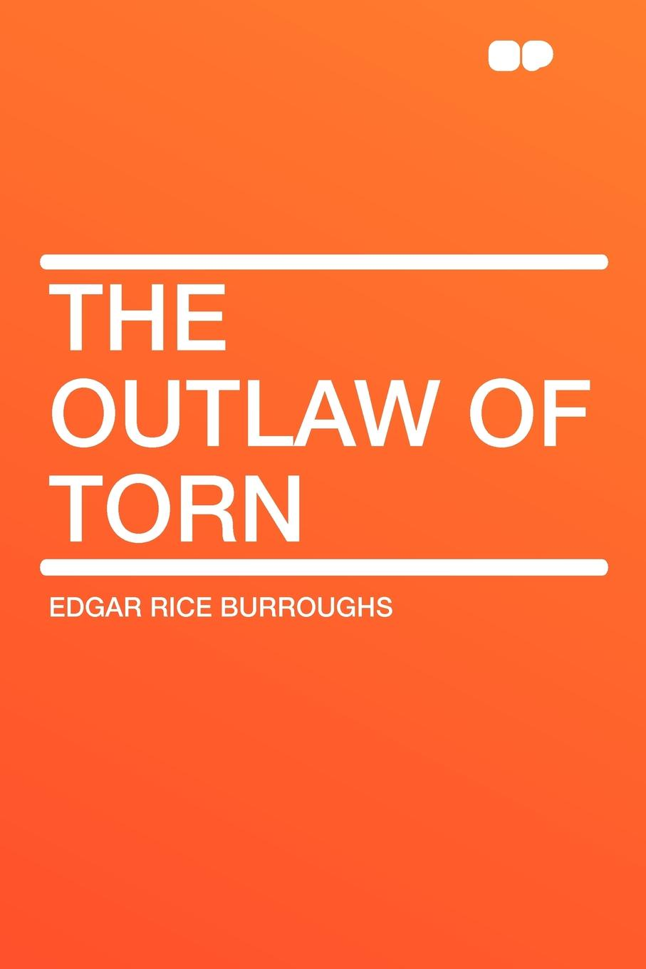 Edgar Rice Burroughs The Outlaw of Torn outlaw country