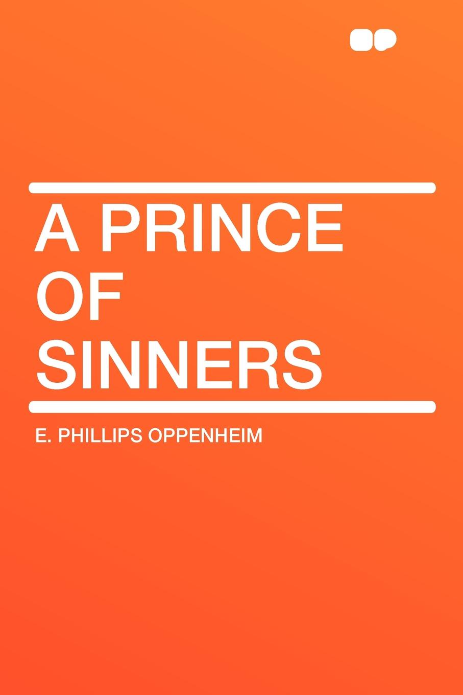 E. Phillips Oppenheim A Prince of Sinners victoria fox hollywood sinners