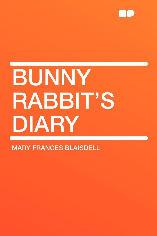 Mary Frances Blaisdell Bunny Rabbit's Diary xuanxuan diary black s