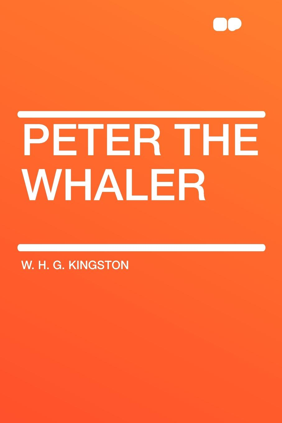 W. H. G. Kingston Peter the Whaler peter w g morris reconstructing project management