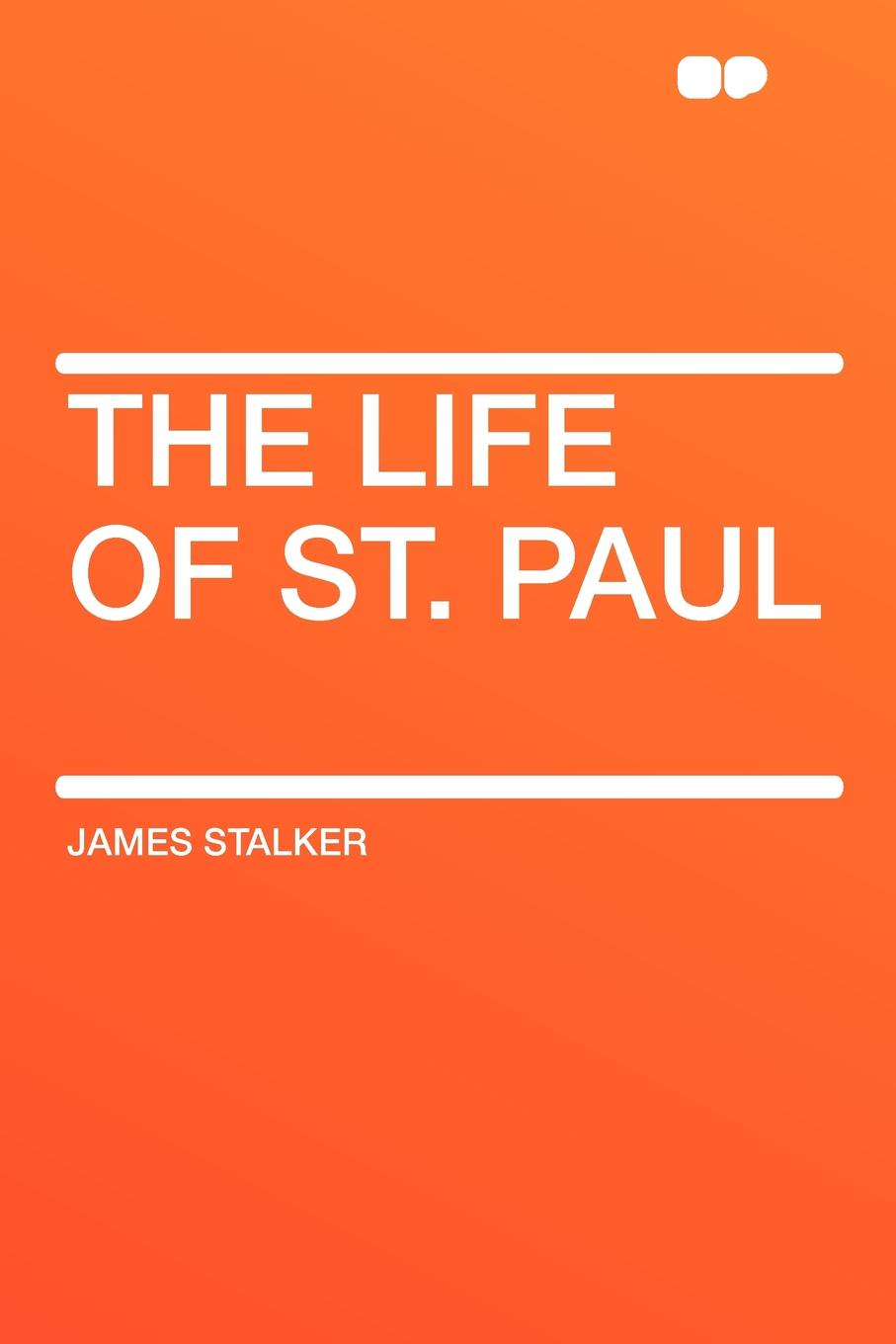 James Stalker The Life of St. Paul jill st anne life lost life found