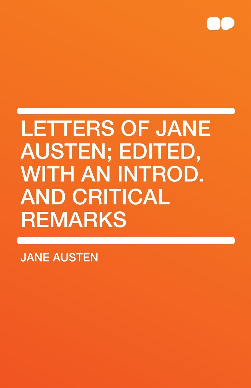 Фото - Jane Austen Letters of Jane Austen; Edited, With an Introd. and Critical Remarks jane austen persuasion