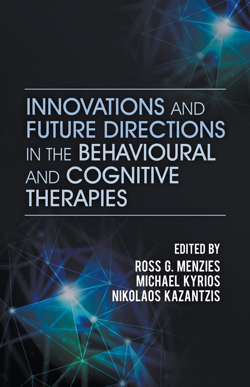Фото - Innovations and Future Directions in the Behavioural and Cognitive Therapies brian stretton nudging behavioural safety