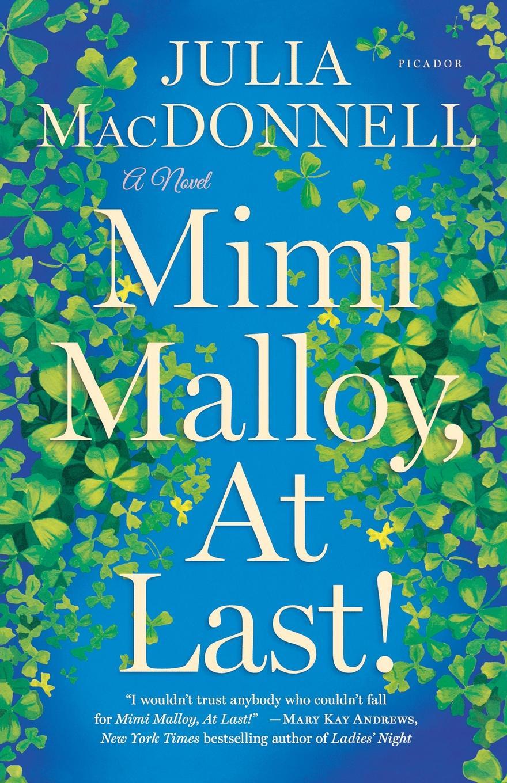JULIA MACDONNELL MIMI MALLOY, AT LAST! thinner at last