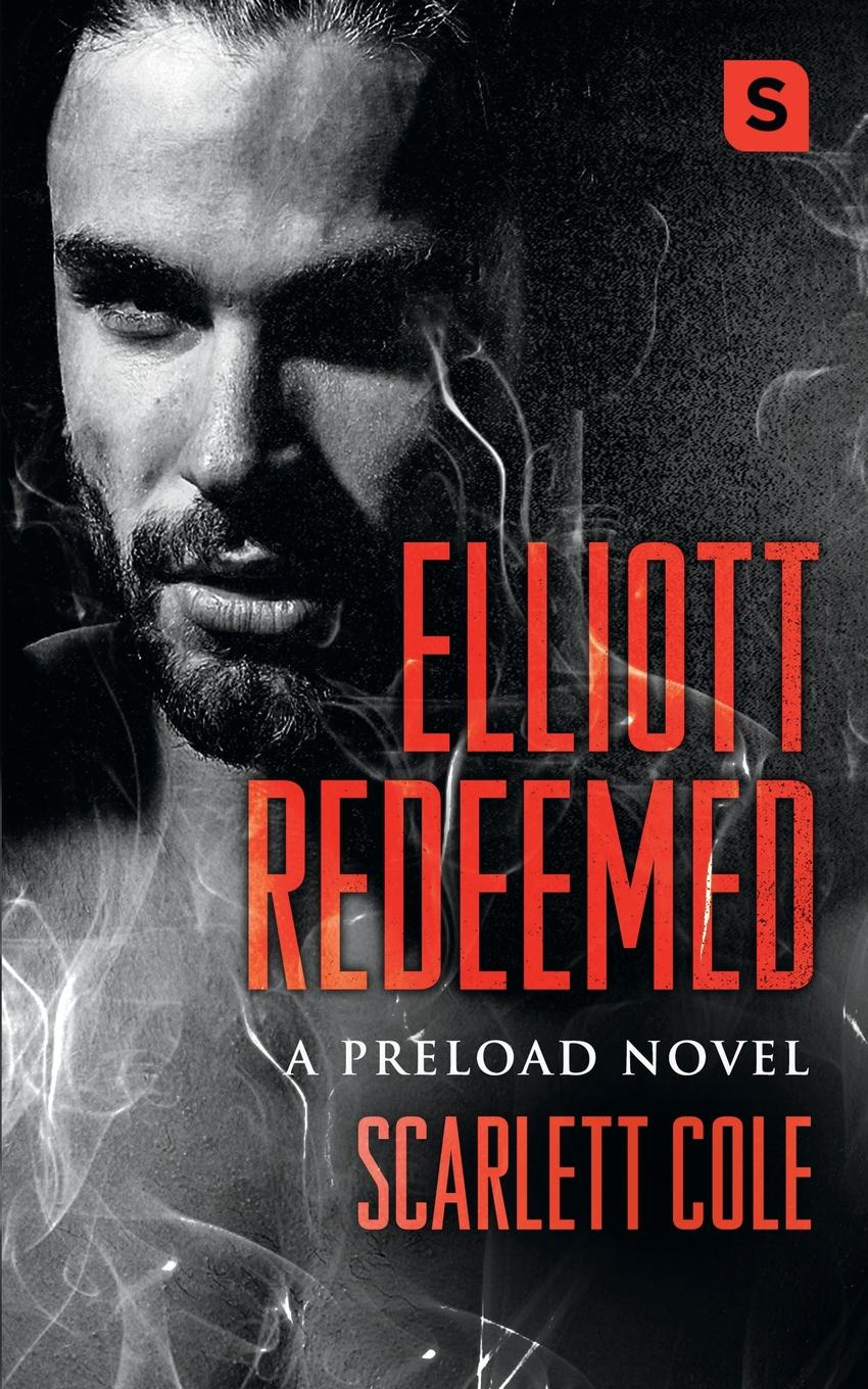 Scarlett Cole ELLIOTT REDEEMED (POD ORIGINAL) scarlett cole elliott redeemed pod original