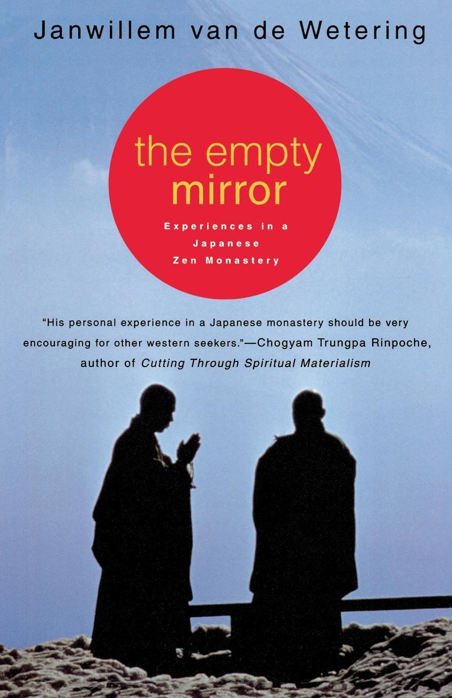Janwillem Van de Wetering, De The Empty Mirror. Experiences in a Japanese Zen Monastery