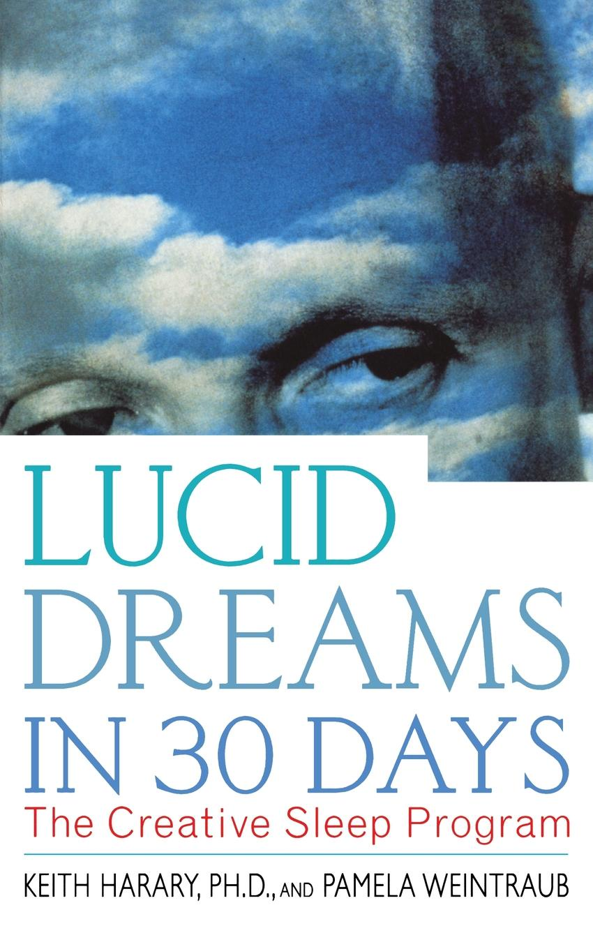 KEITH PH.D. HARARY LUCID DREAMS IN 30 DAYS P