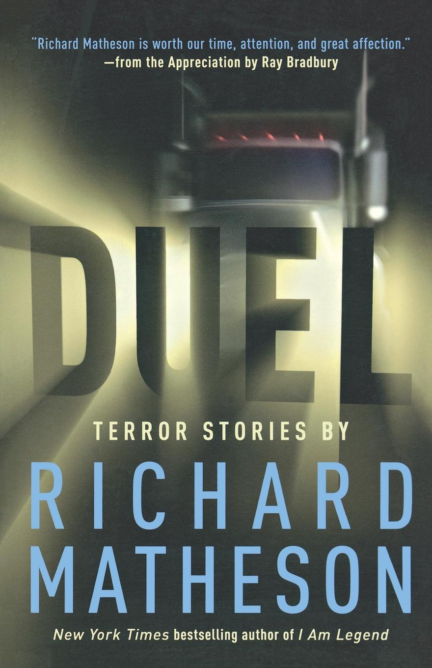 Richard Matheson Duel. Terror Stories by Richard Matheson richard matheson 7 steps to midnight