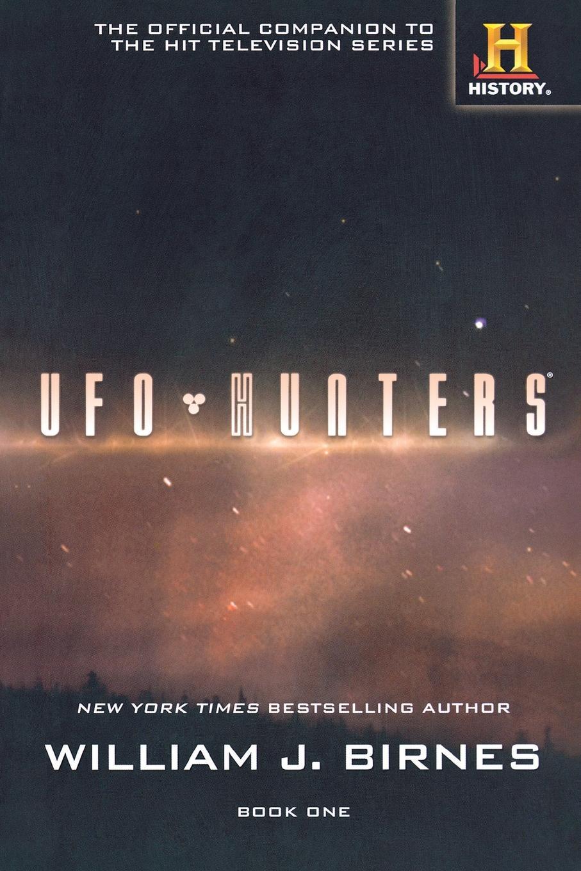 WILLIAM J. BIRNES UFO HUNTERS BOOK ONE вентилятор ufo atsfi 121