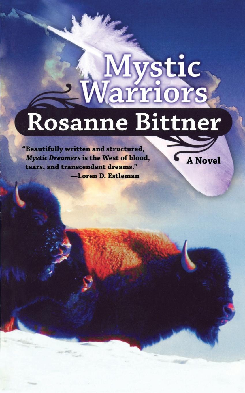 цена на ROSANNE BITTNER MYSTIC WARRIORS
