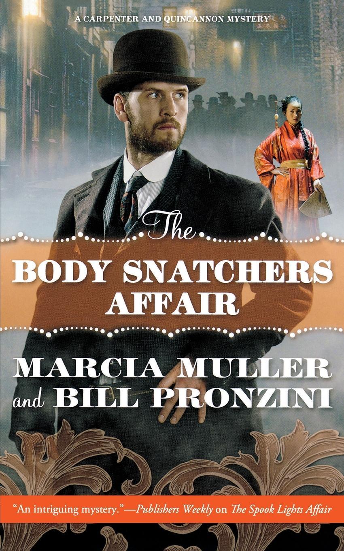 MARCIA MULLER THE BODY SNATCHERS AFFAIR liam adair the dawson affair