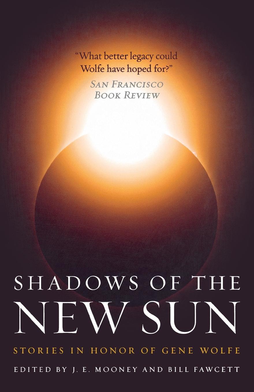 BILL FAWCETT SHADOWS OF THE NEW SUN reign of shadows
