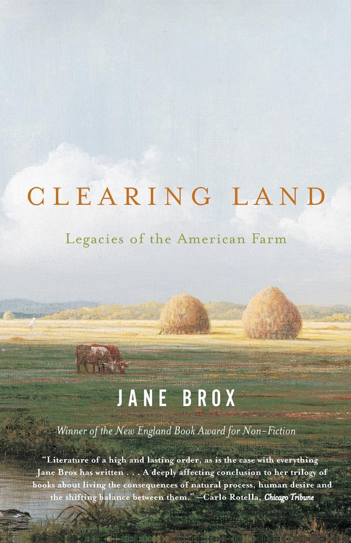 Jane Brox CLEARING LAND jane brox clearing land