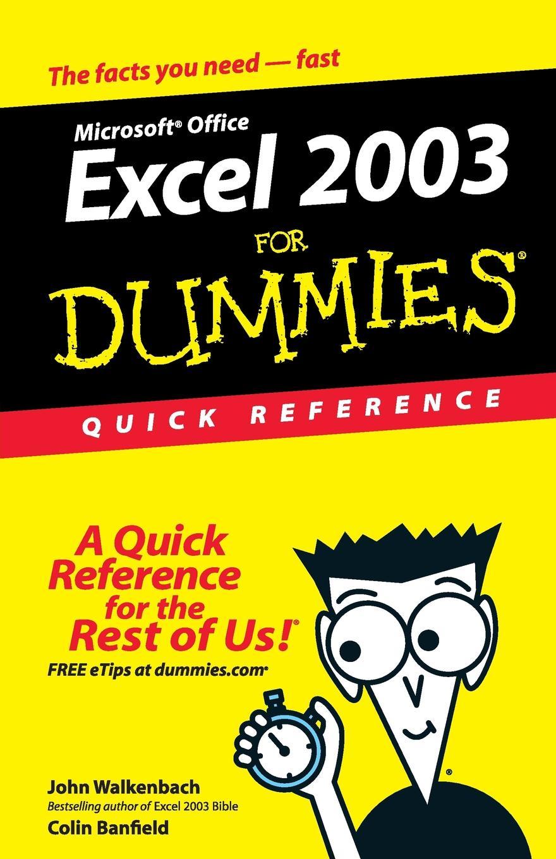 Walkenbach, Banfield C Excel 2003 For Dummies QRef harvey excel for dummies 2e