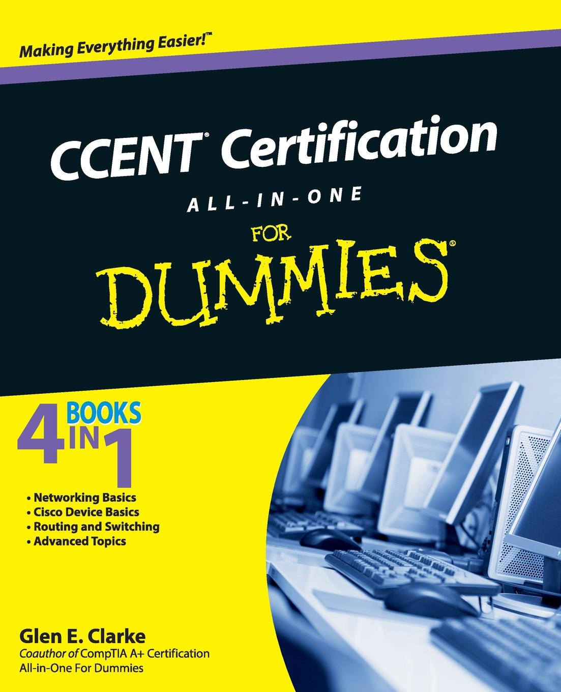 Clarke CCENT All-In-One For Dummies bill sempf c 7 0 all in one for dummies