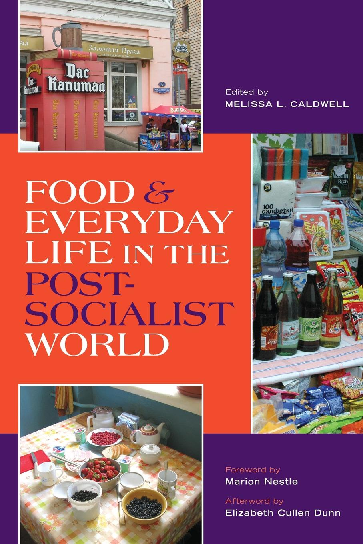 Food & Everyday Life in the Postsocialist World недорого