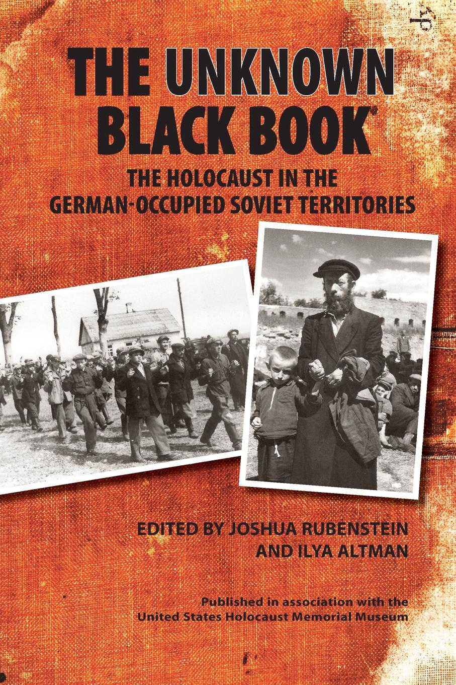 Christopher Morris Unknown Black Book. The Holocaust in the German-Occupied Soviet Territories цена и фото