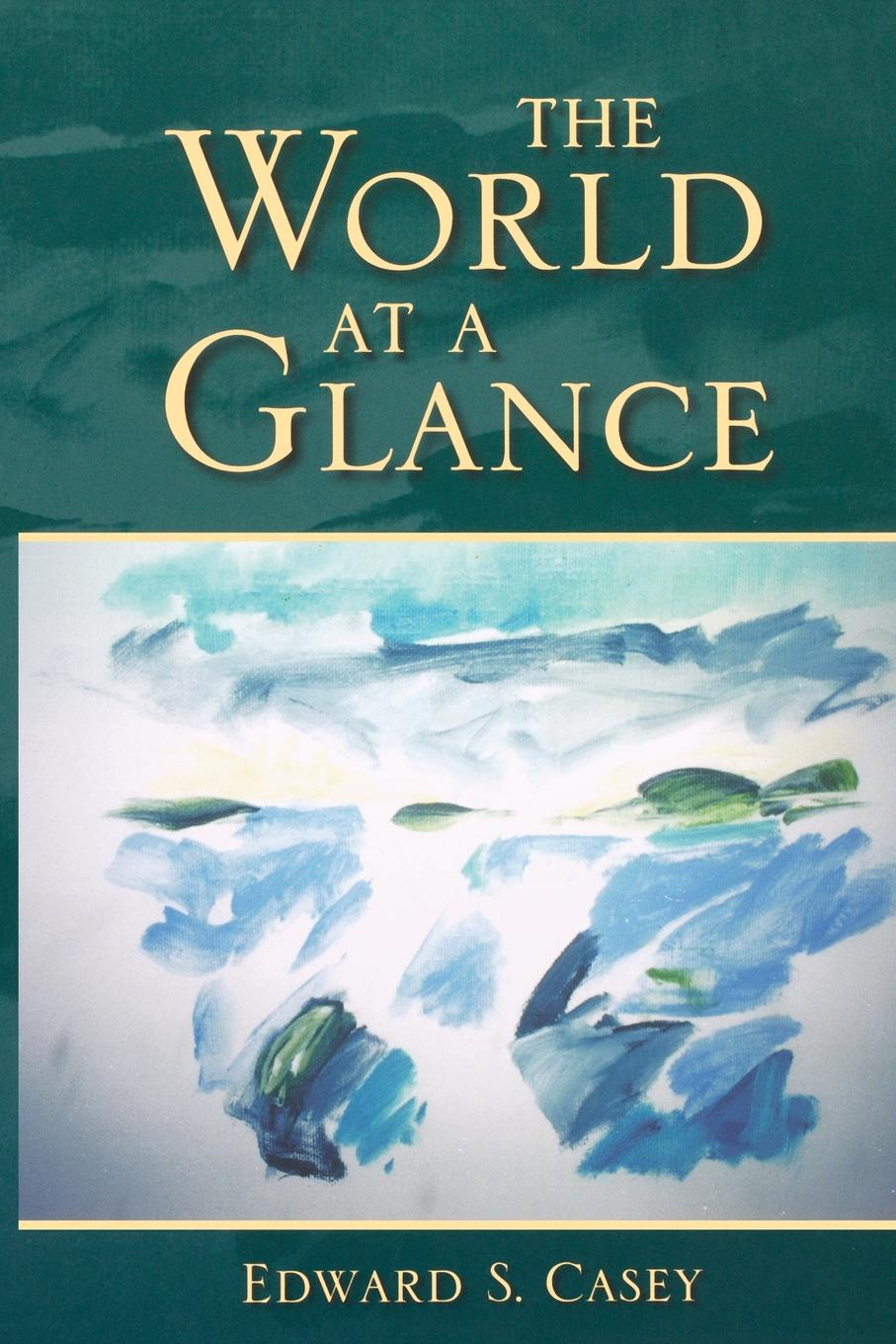 Edward S. Casey The World at a Glance hoffbrand a victor haematology at a glance