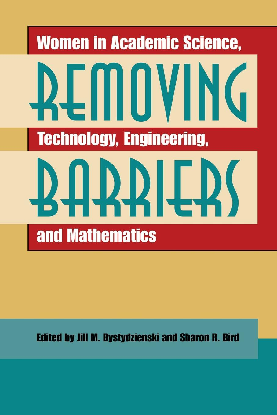 Removing Barriers. Women in Academic Science, Technology, Engineering, and Mathematics keller samuel smith mathematics for engineering students