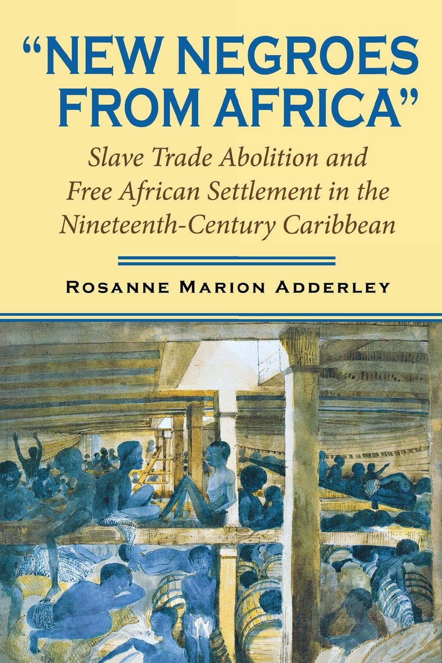 Rosanne Marion Adderley New Negroes from Africa. Slave Trade Abolition and Free African Settlement in the Nineteenth-Century Caribbean 20pcs wm8960gefl qfn32 wm8960g qfn wm8960 new and original free shipping