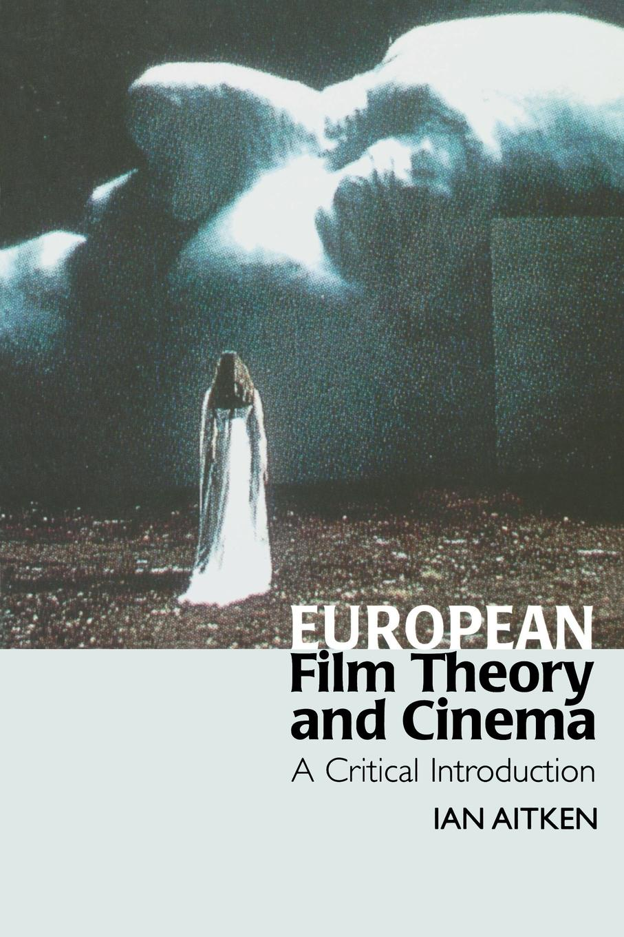 цены на Ian Aitken European Film Theory and Cinema. A Critical Introduction  в интернет-магазинах